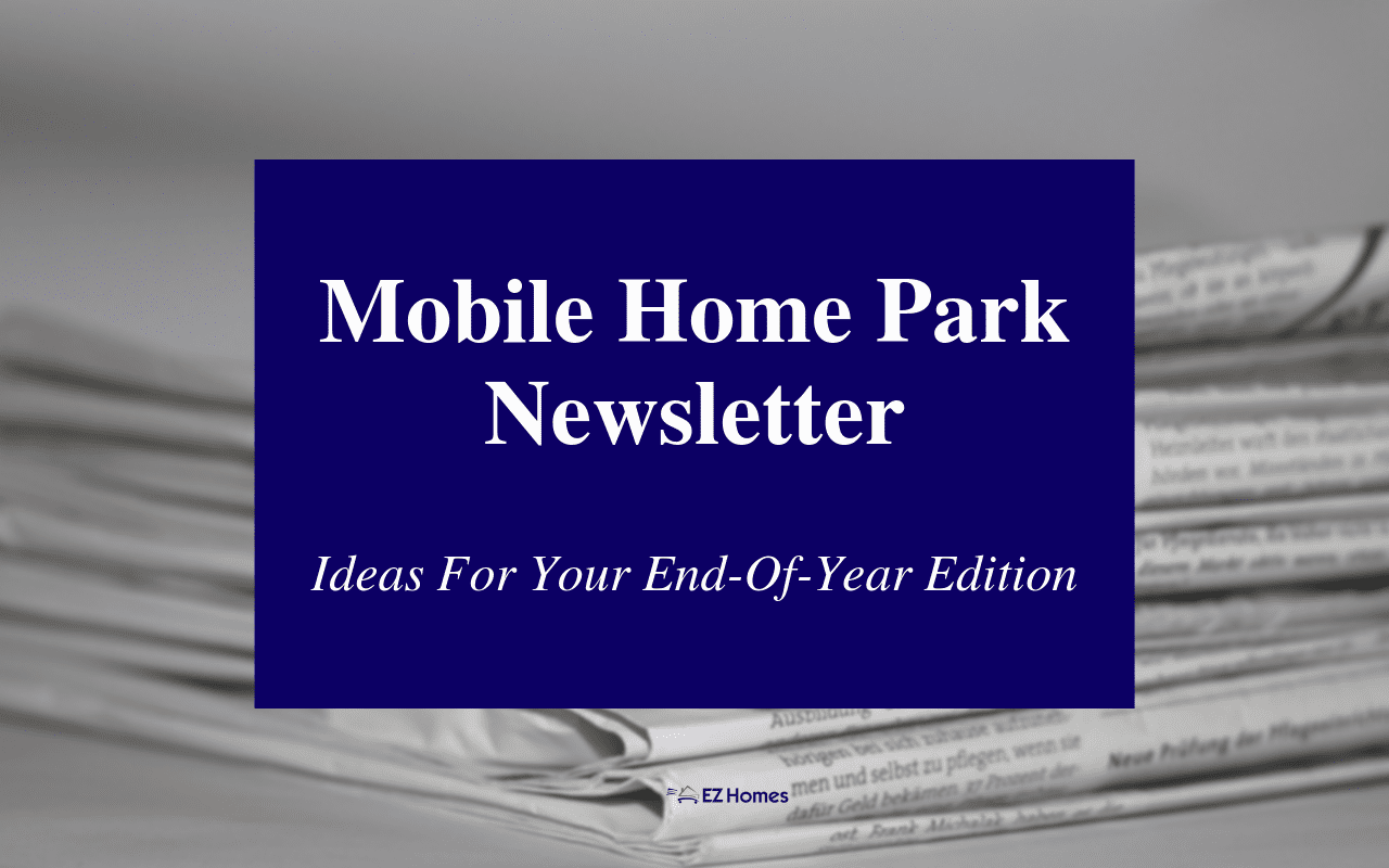 """Featured image for """"Mobile Home Park Newsletter - Ideas For Your End-Of-Year Edition"""" blog post"""