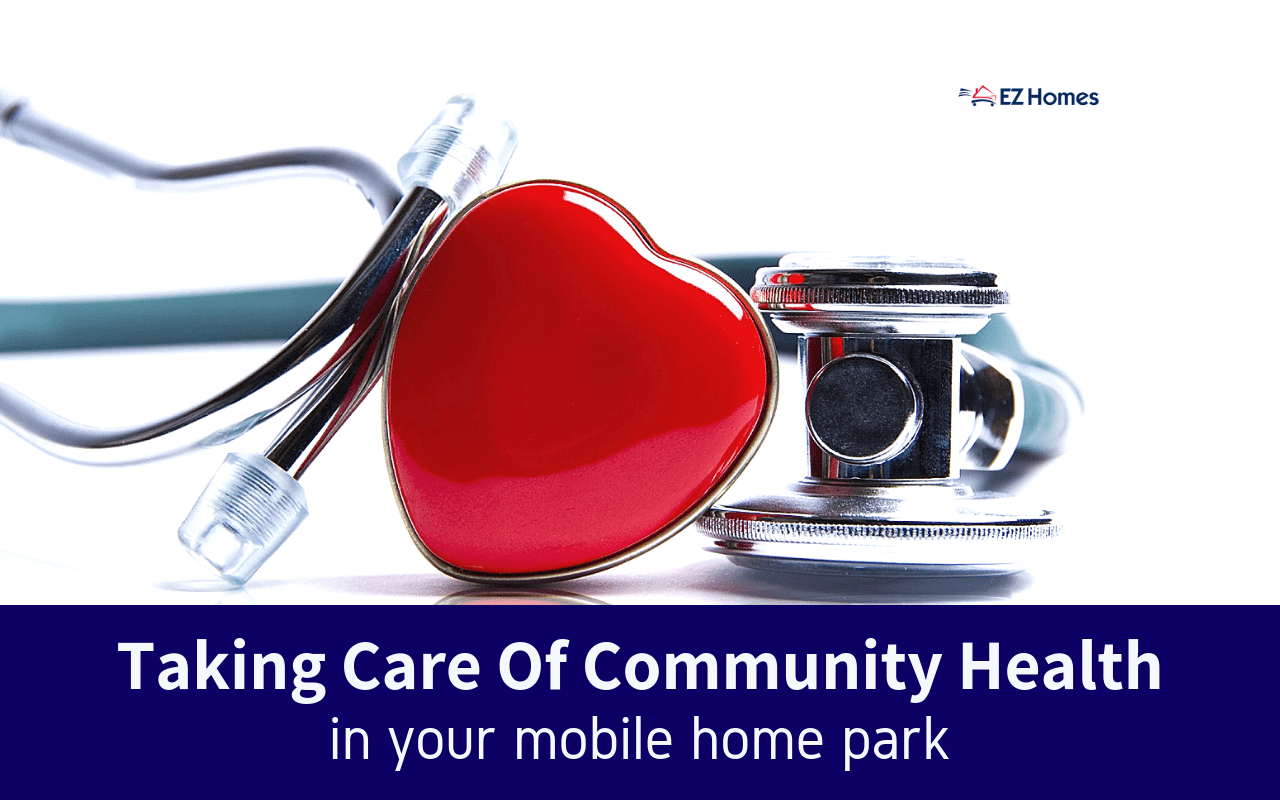 "Featured image for ""Taking Care Of Community Health In Your Mobile Home Park"" blog post"