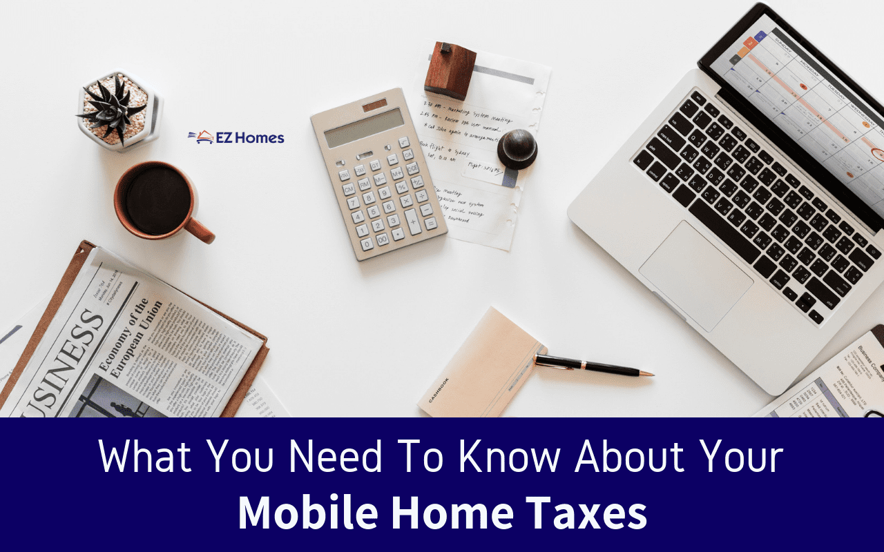 "Featured image for ""What You Need To Know About Your Mobile Home Taxes"" blog post"