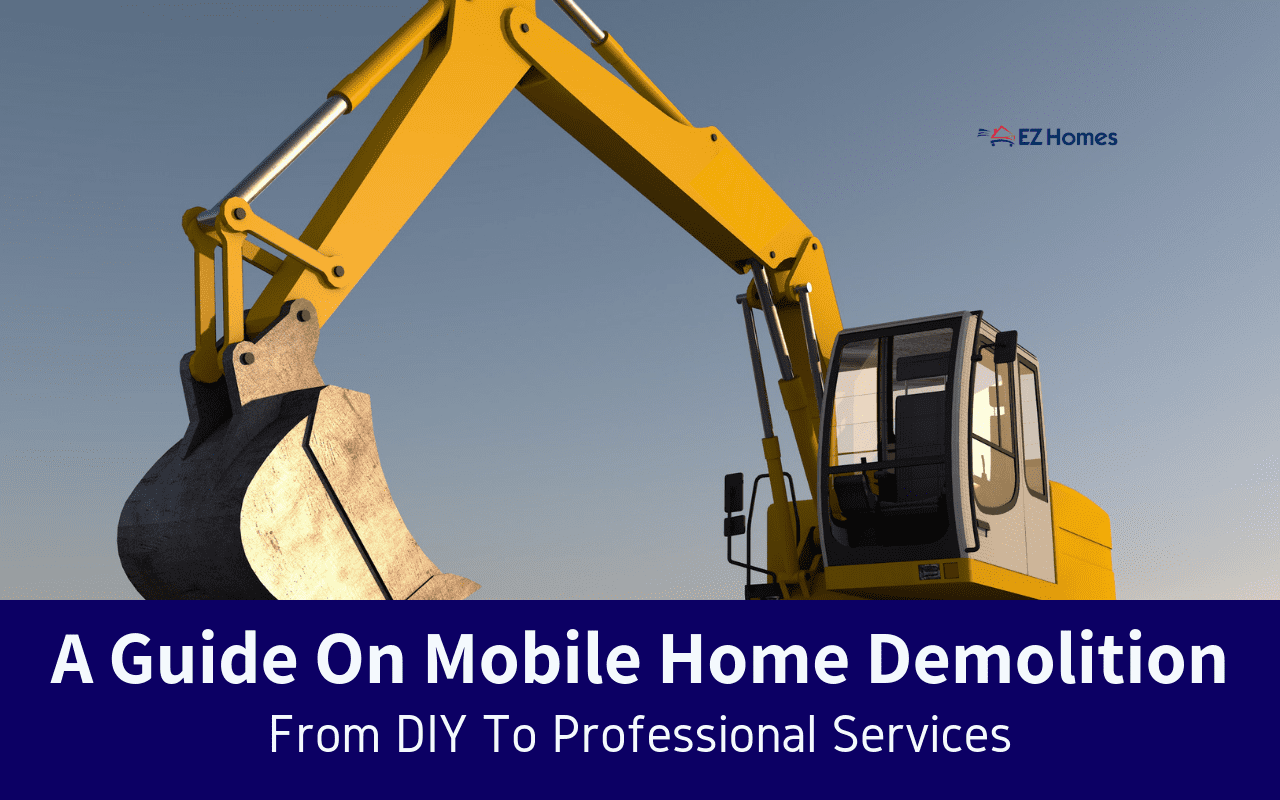 """Featured image for """"A Guide On Mobile Home Demolition: From DIY To Professional Services"""" blog post"""