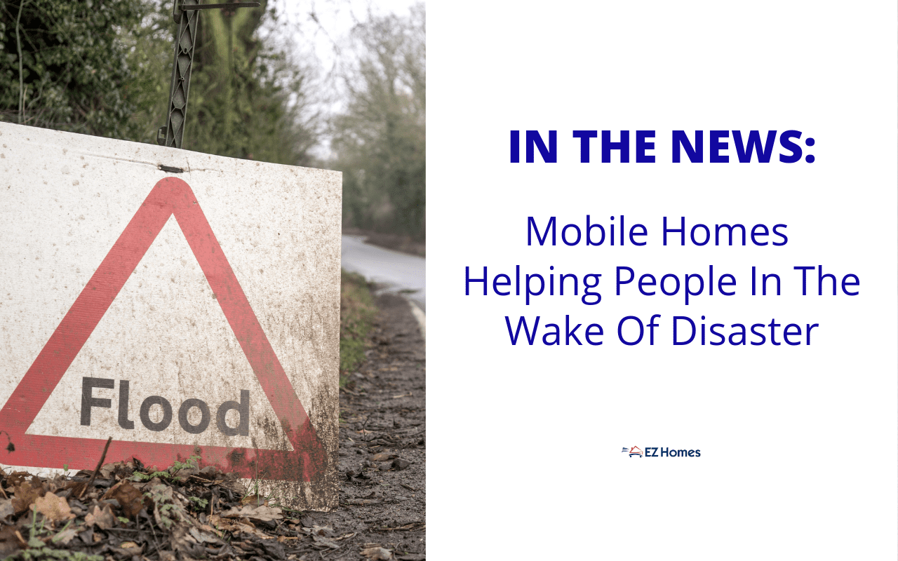 "Featured image for ""In The News: Mobile Homes Helping People In The Wake Of Disaster"" blog post"