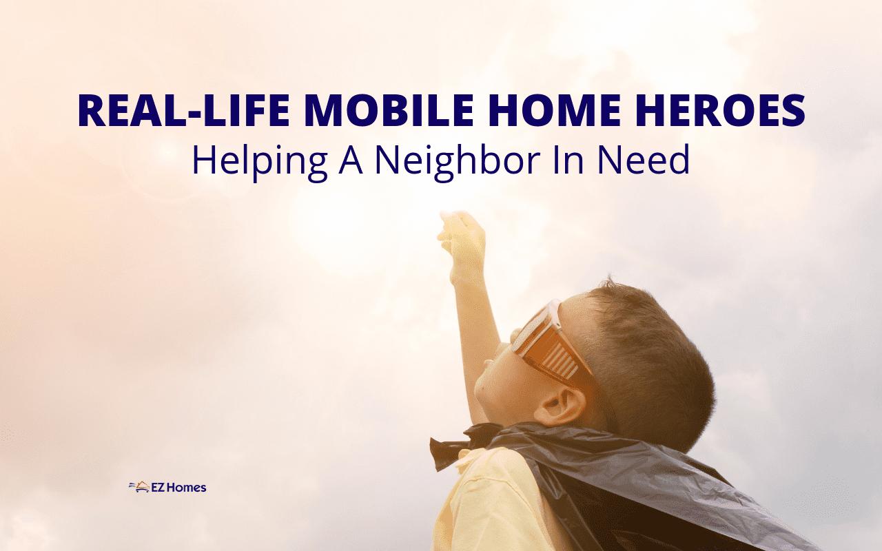 "Featured image for ""Real-Life Mobile Home Heroes_ Helping A Neighbor In Need"" blog post"