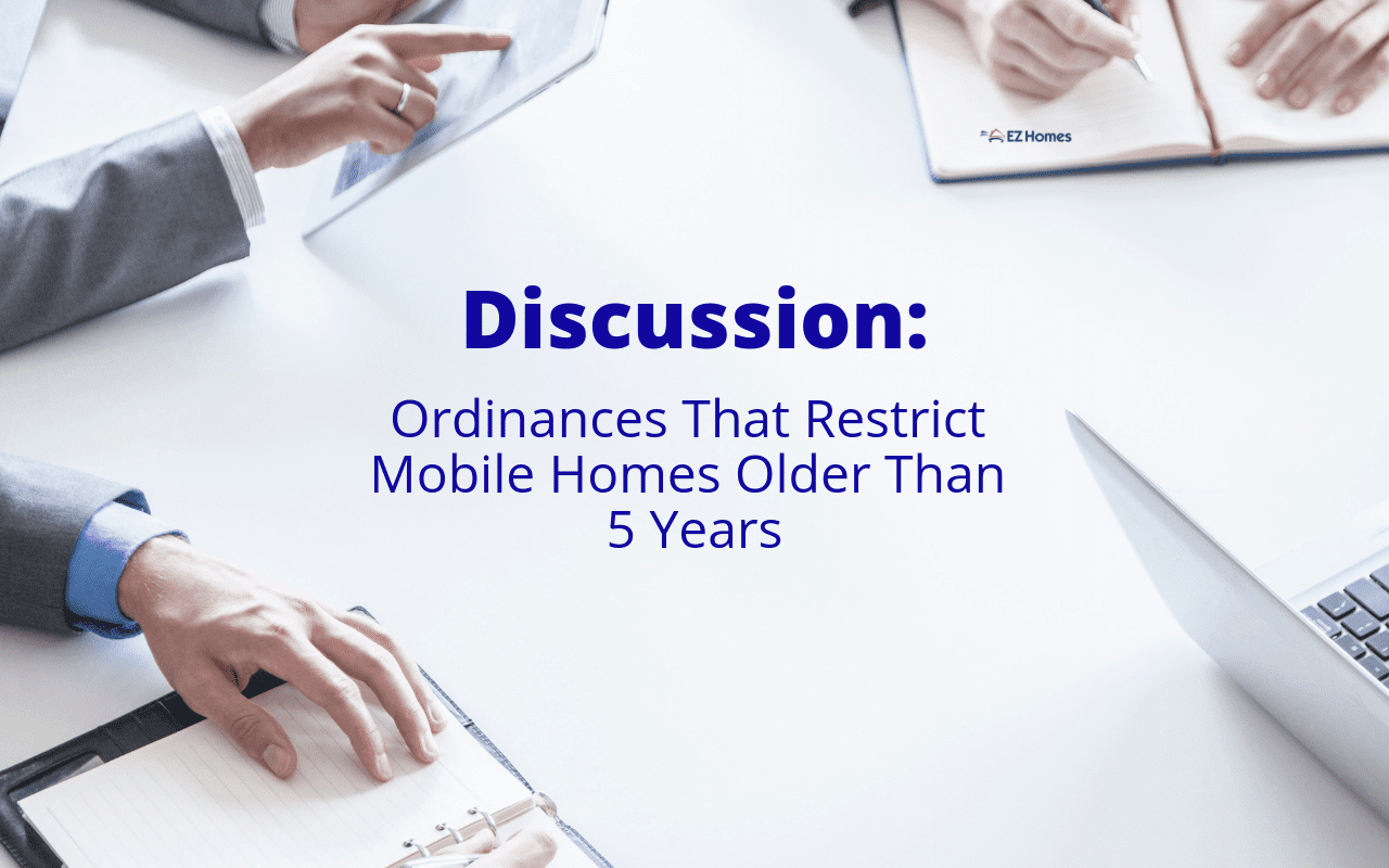 """Featured image for """"Discussion: Ordinances That Restrict Mobile Homes Older Than 5 Years"""" blog post"""