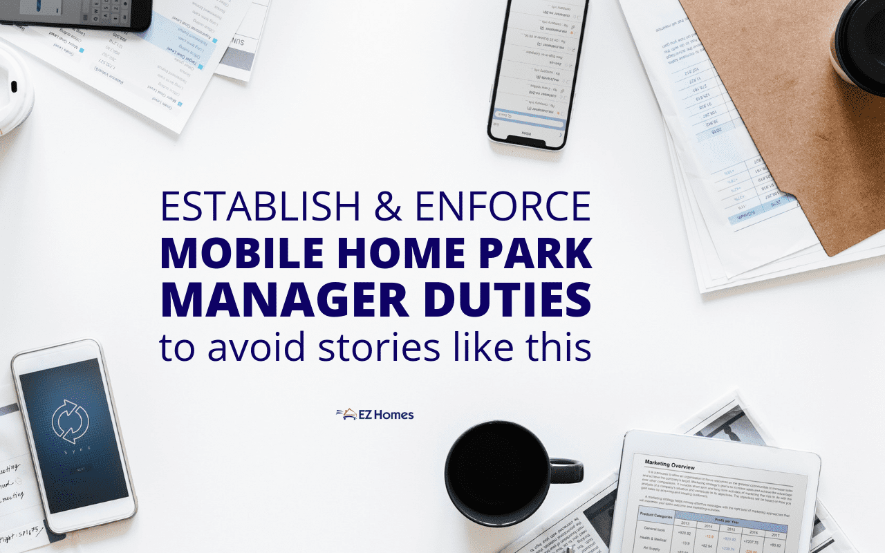 """Featured image for """"Establish & Enforce Mobile Home Park Manager Duties To Avoid Stories Like This"""" blog post"""