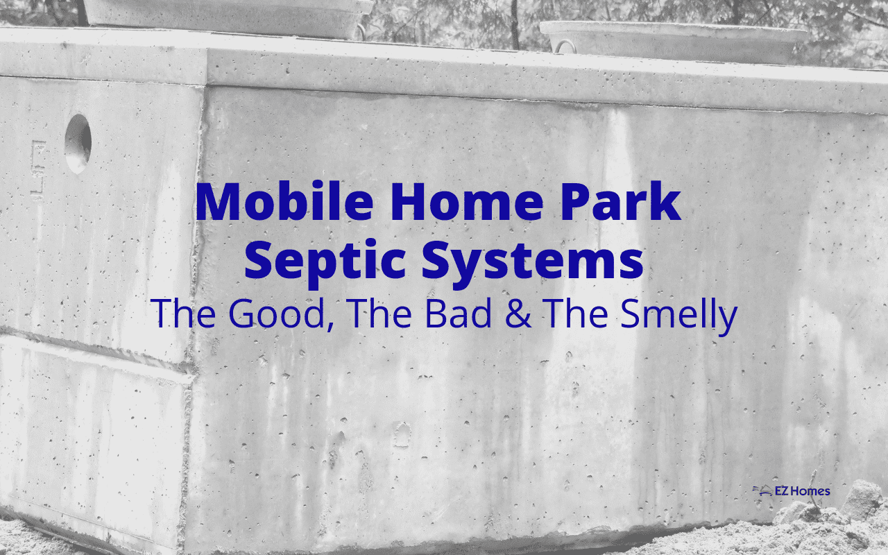 """Featured image for """"Mobile Home Park Septic Systems: The Good, The Bad & The Smelly"""" blog post"""